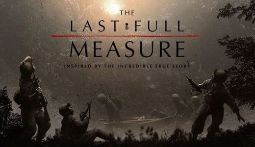 The Last Full Measure – Remembering A Fallen Hero!