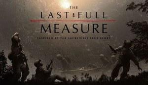The Last Full Measure – Remembering A Fallen Hero!