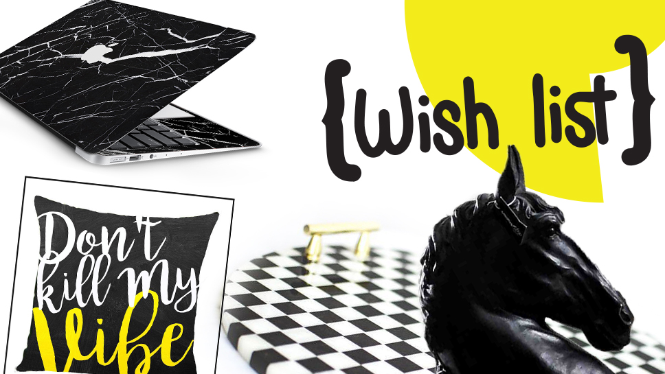 WishList May 2016