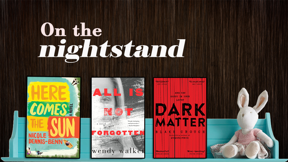 On the night stand – July 2016