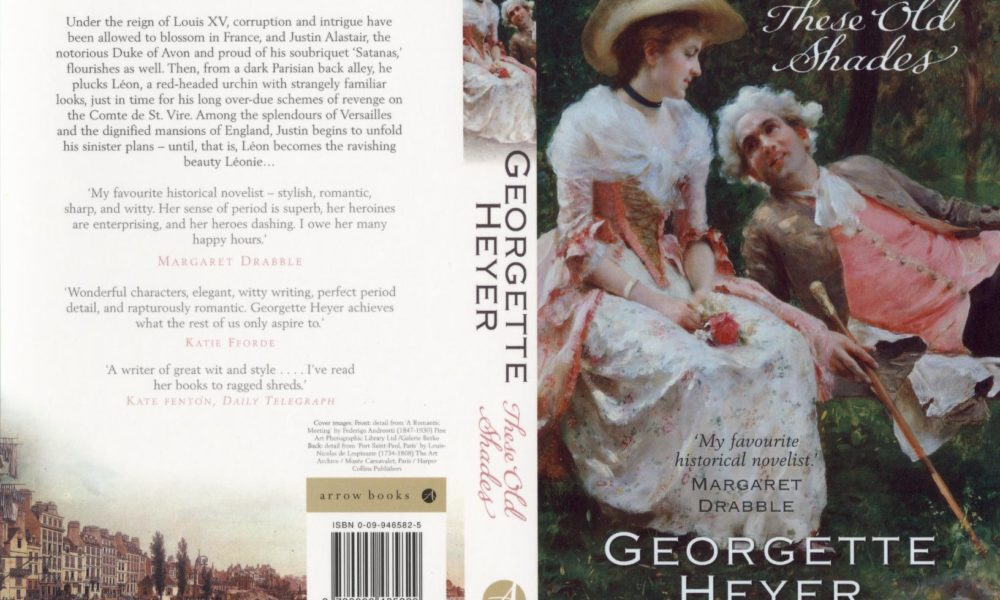 Edition Reads: These Old Shades By Georgette Heyer